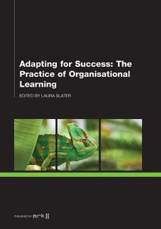 Image for Adapting for Success: The Practice of Organisational Learning