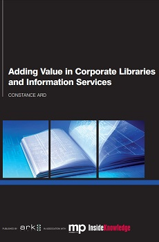 Image for Adding Value in Corporate Libraries and Information Services