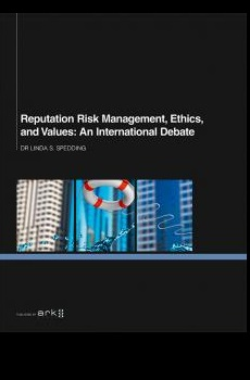 Image for Reputation Risk Management, Ethics, and Values: An International Debate